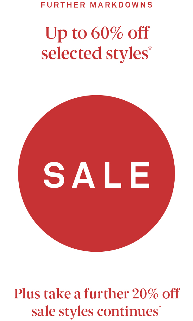 Sale Take a further 20% off sale styles continues^