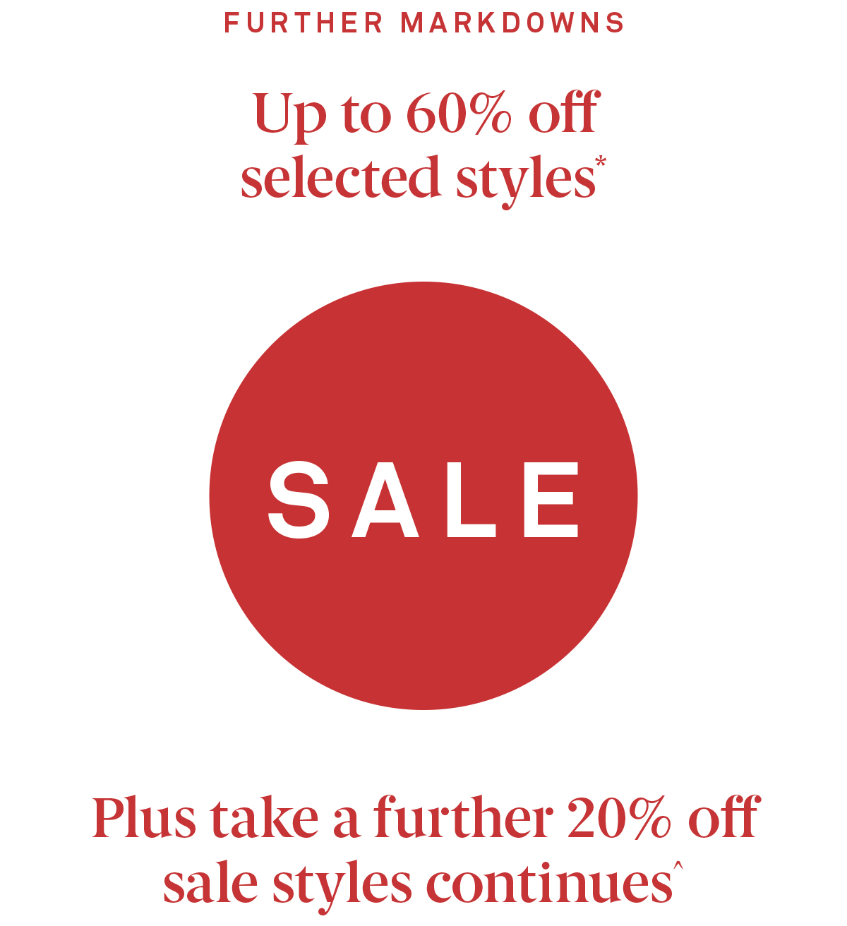 Sale Take a further 20% off sale styles^